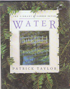 Water (Library of Garden Detail) by Patrick…