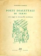 Poeti dialettali di Terni con Saggi in…