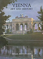Vienna: Art and History by Delia Meth-Cohn