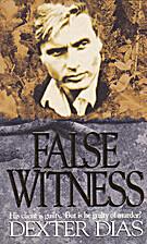 False Witness by Dexter Dias