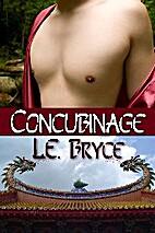 Concubinage by L. E. Bryce