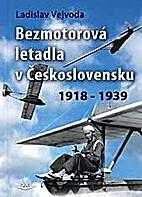 Bezmotorová letadla v Československu…