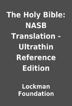 The Holy Bible: NASB Translation - Ultrathin…
