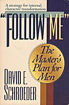 Follow Me: The Master's Plan for Men by…