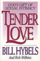 Tender Love: God's Gift of Sexual Intimacy…