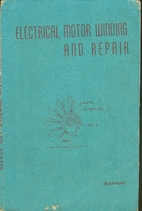 Electrical Motor Winding and Repair (1977)…