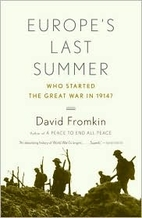 Europe's Last Summer: Who Started the Great…