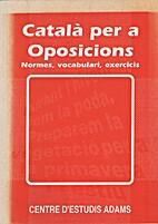 Català per a oposicions. Normes,…