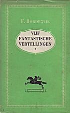 Vijf fantastische vertellingen by Ferdinand…