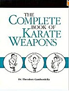 The complete book of karate weapons by…