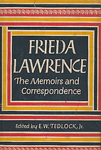 Frieda Lawrence; the memoirs and…
