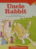 Uncle Rabbit by Jack Fadus