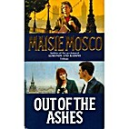 Out of the Ashes by Maisie Mosco