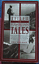Teller of Hawaiian Tales by Eric A. Knudsen