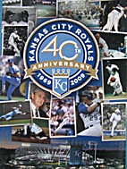 Kansas City Royals Media Guide 2009 by…
