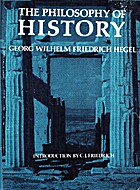 The philosophy of history by Georg Wilhelm…