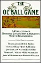 The Ol' Ball Game - A Collection of Baseball…