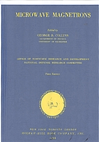 Microwave Magnetrons by George B. Collins