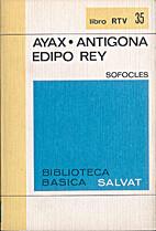 Ajax; Antigone; Oedipus the King by…