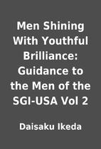 Men Shining With Youthful Brilliance:…