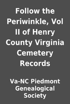 Follow the Periwinkle, Vol II of Henry…