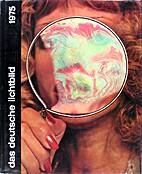 Das Deutsche Lichtbild : Jahresschau 1975 by…