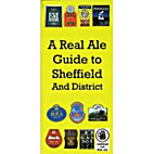 A Real Ale Guide to Sheffield and District…