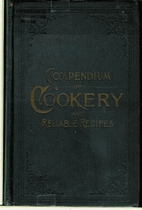 The compendium of cookery and reliable…