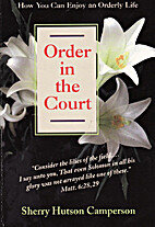 Order in the Court by Sherry Hutson…