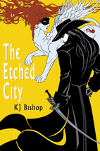 The Etched City by K. J. Bishop