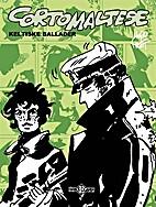 Corto Maltese: Keltiske ballader by Hugo…