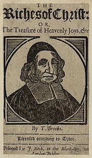 """Fotografia de autor. Thomas Brooks on the title page of his book The Riches of Christ. By Unknown - <a href=""""//www.npg.org.uk/collections/search/largerimage.php?search=ss&firstRun=true&role=sit&sText=Thomas&page=5&LinkID=mp89335&rNo=0"""" rel=""""nofollow"""" target=""""_top"""">http://www.npg.org.uk/collections/search/largerimage.php?search=ss&firstRun=...</a>, Public Domain, <a href=""""//commons.wikimedia.org/w/index.php?curid=10604638"""" rel=""""nofollow"""" target=""""_top"""">https://commons.wikimedia.org/w/index.php?curid=10604638</a>"""