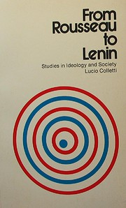 From Rousseau to Lenin: studies in ideology…