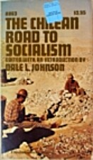 The Chilean road to socialism by Dale L.…