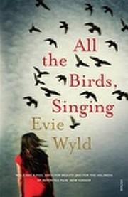 All the Birds, Singing: A Novel por Evie…