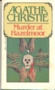 Murder at Hazelmoor de Agatha Christie