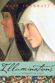 Illuminations: A Novel of Hildegard von…