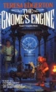 The Gnome's Engine – tekijä: Teresa…