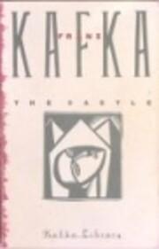 The Castle af Franz Kafka