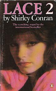 Lace 2 – tekijä: Shirley Conran