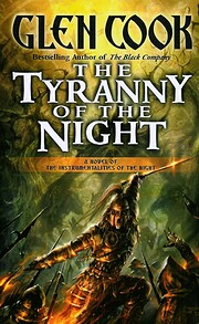 The Tyranny of the Night: Book One of the…
