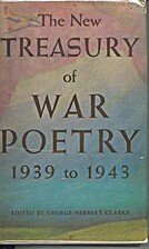 The New Treasury of War Poetry 1939 to 1943…