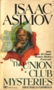 Union Club Mysteries de Isaac Asimov