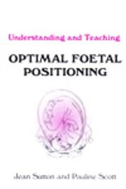 Understanding and Teaching Optimal Foetal…