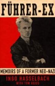 Fuhrer-ex: Memoirs of a Former Neo-Nazi af…