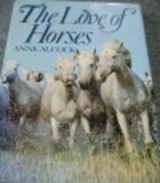 The love of horses av Anne Alcock