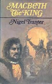 Macbeth the King de Nigel Tranter