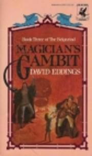 MAGICIAN'S GAMBIT (Eddings, David. , the…