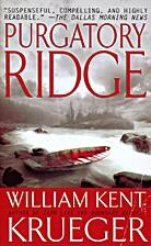 Purgatory Ridge by William Kent Krueger