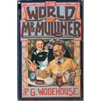 The World of Mr. Mulliner by P. G. Wodehouse